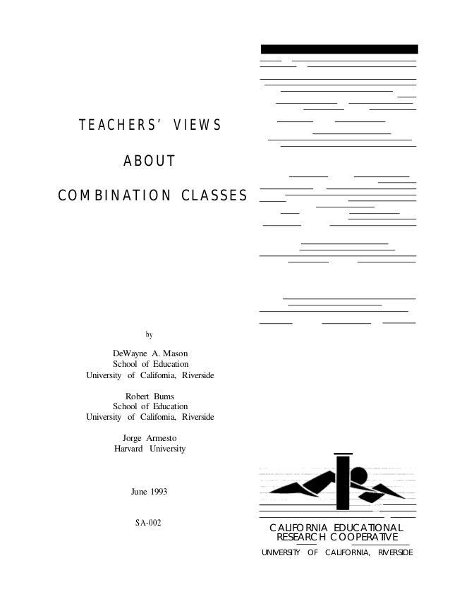 TEACHERS' VIEWS                ABOUT    COMBINATION CLASSES                      by             DeWayne A. Mason          ...