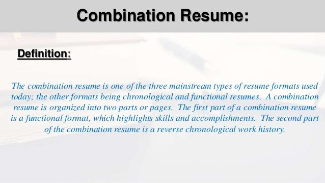 ... Diagrams And Charts; 2. Definition: The Combination Resume ...  Combination Resume Format