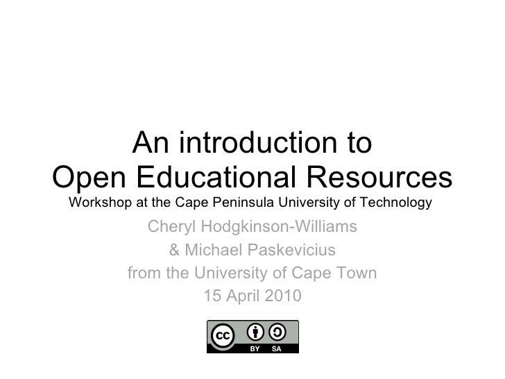 An introduction to Open Educational Resources Workshop at the Cape Peninsula University of Technology  Cheryl Hodgkinson-W...