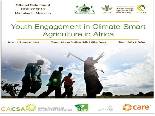 Mainstreaming youth in Climate Smart Agriculture as an opportunity for employment https://csayouthnetwork.wordpress.com