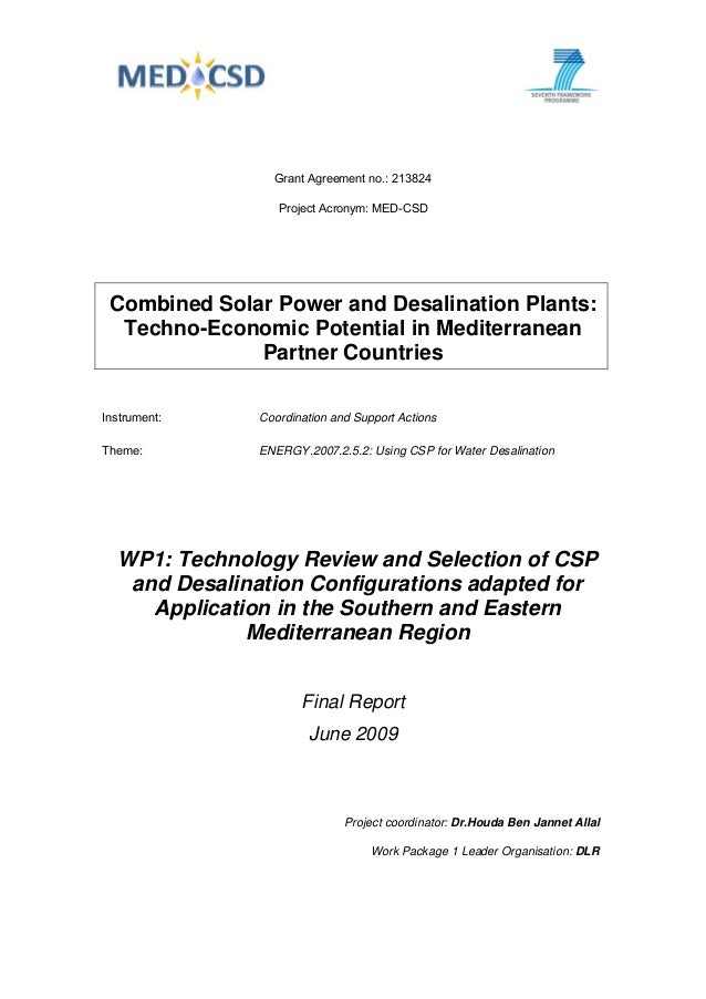 Grant Agreement no.: 213824 Project Acronym: MED-CSD Combined Solar Power and Desalination Plants: Techno-Economic Potenti...