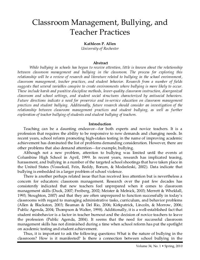 Volume 34, No. 1 • Spring, 2010 Classroom Management, Bullying, and Teacher Practices Kathleen P. Allen University of Roch...