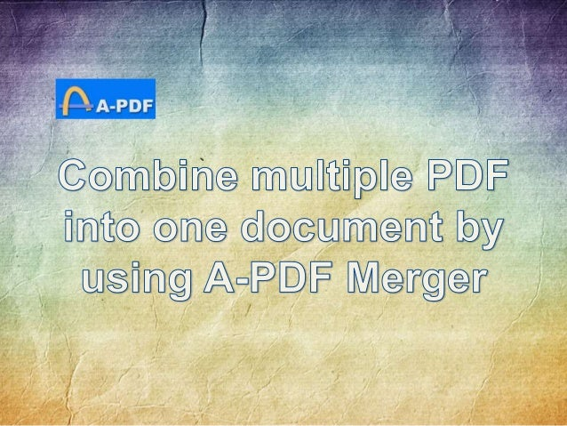 how to combine multiple pdfs to one document