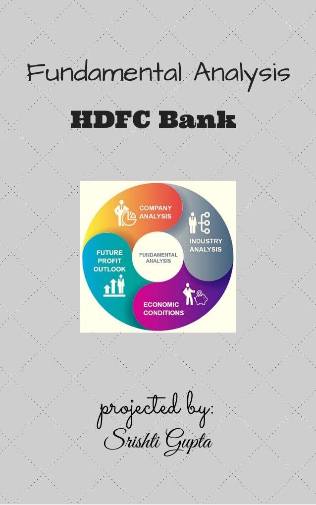FundamentalAnalysis HDFC Bank projected by: Srishti Gupta