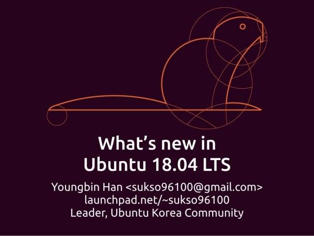What's new in Ubuntu 18.04 LTS