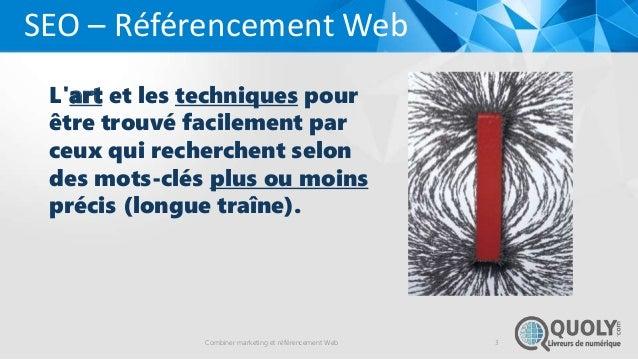 Combiner marketing et référencement web  (seo) Slide 3
