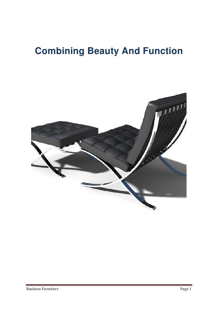 Combining Beauty And FunctionBauhaus Furniture               Page 1