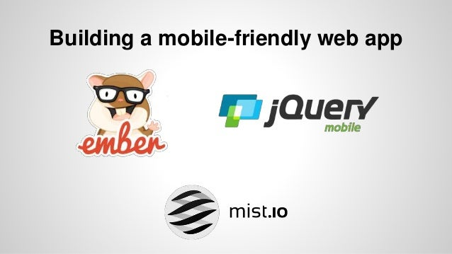Building a mobile-friendly web app