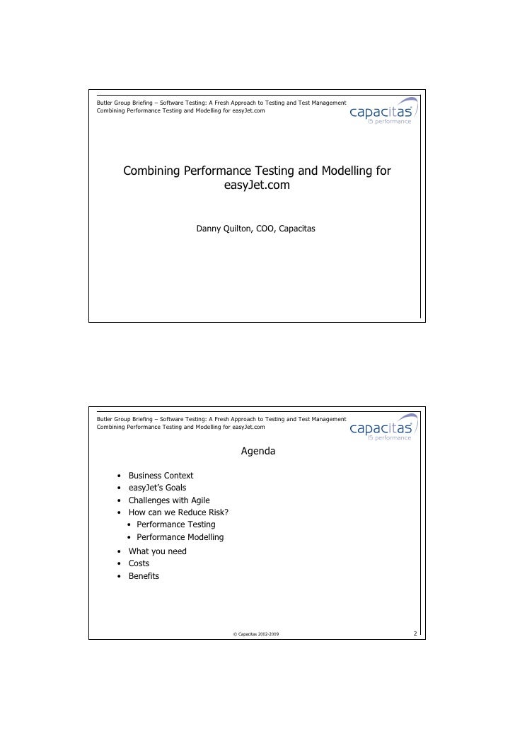 Butler Group Briefing – Software Testing: A Fresh Approach to Testing and Test Management Combining Performance Testing an...