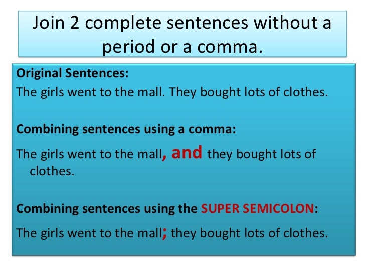 9 join 2 complete sentences