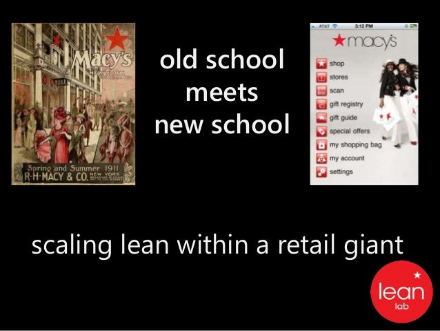 old school meets new school scaling lean within a retail giant
