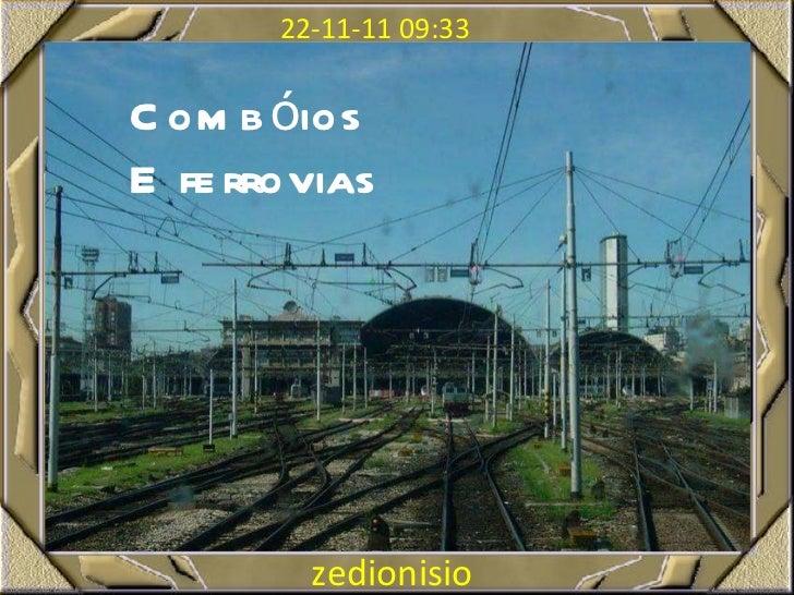 Combóios E ferrovias zedionisio zedionisio 22-11-11   09:33