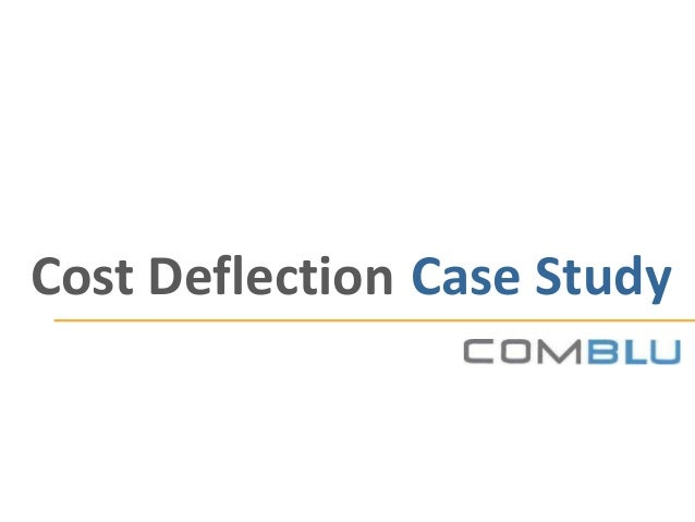 Cost Deflection Case Study