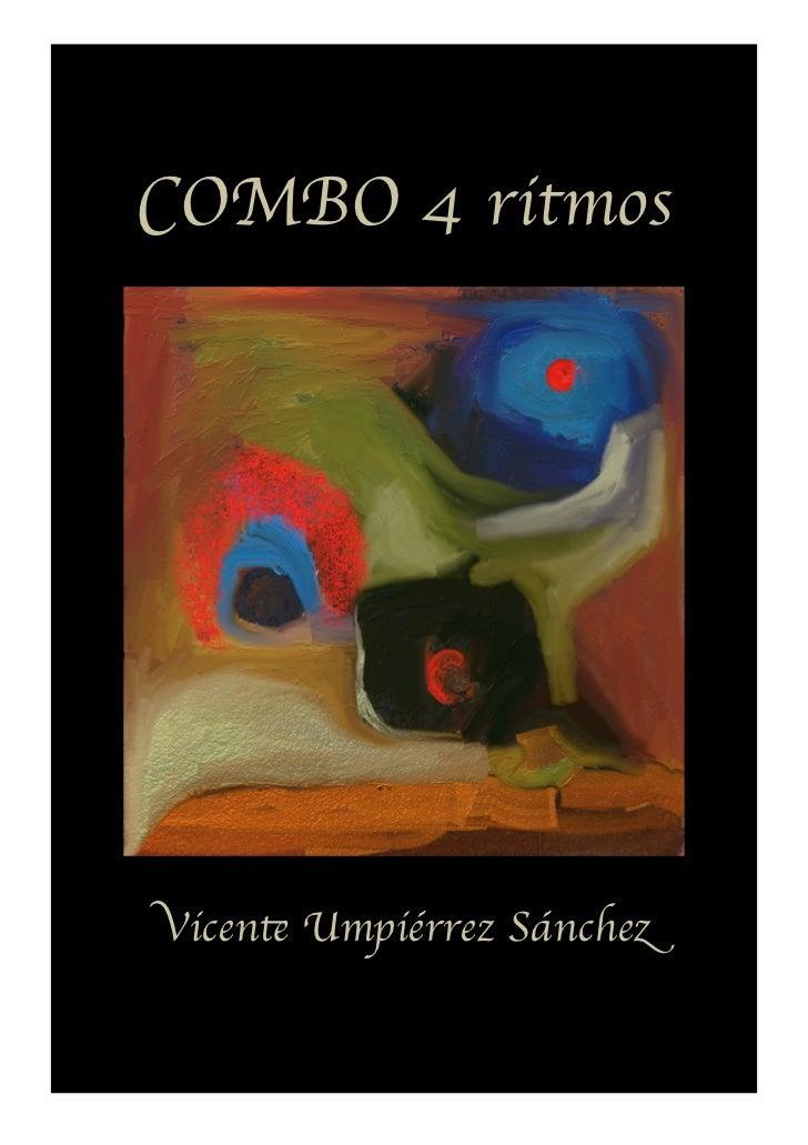 Vicente Umpiérrez Sánchez                      1        COMBO 4 ritmos            Vicente Umpiérrez SánchezCombo 4 Ritmos!...