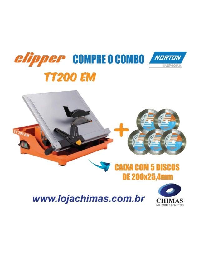 Combo Máquina Clipper TT 200 EM + Caixa com 5 Discos Diamantados Premium de 200x25,4mm Cortadora de piso e porcelanato As ...