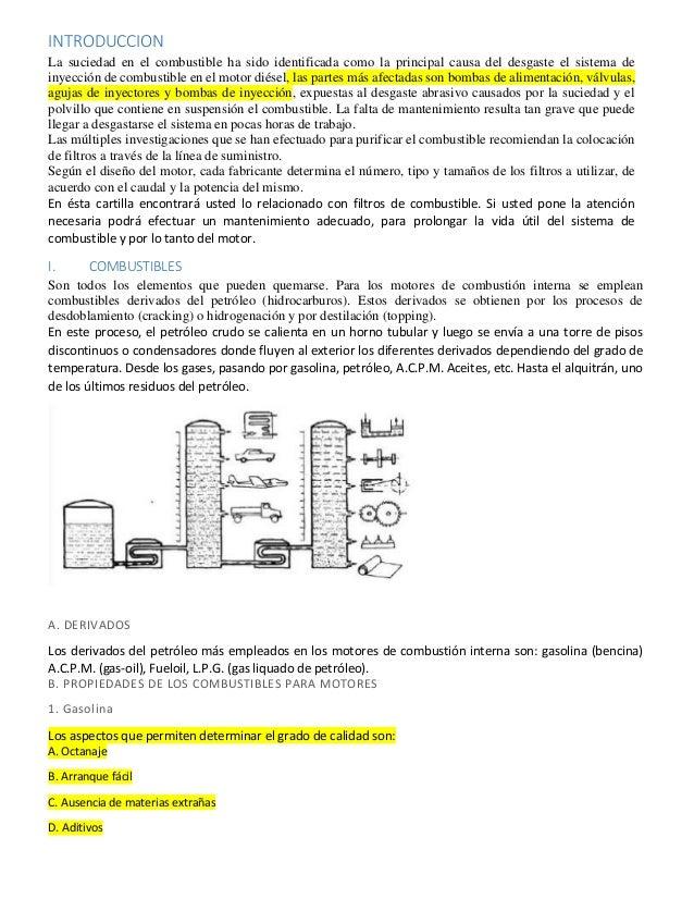 INTRODUCCION La suciedad en el combustible ha sido identificada como la principal causa del desgaste el sistema de inyecci...