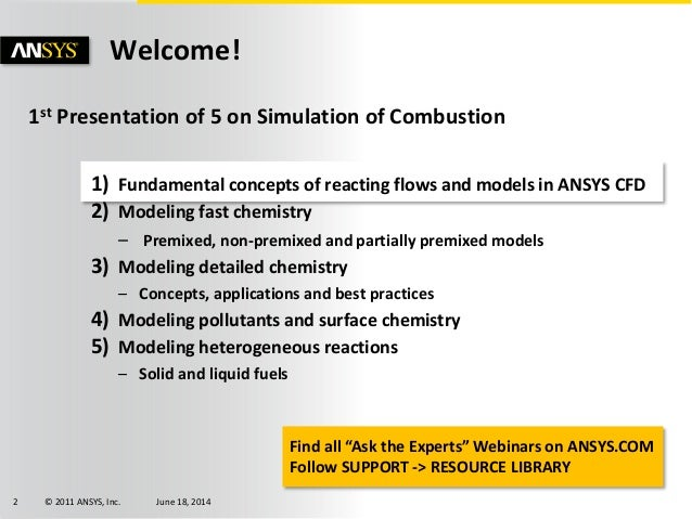 Ask the Experts: Combustion Simulation Slide 2