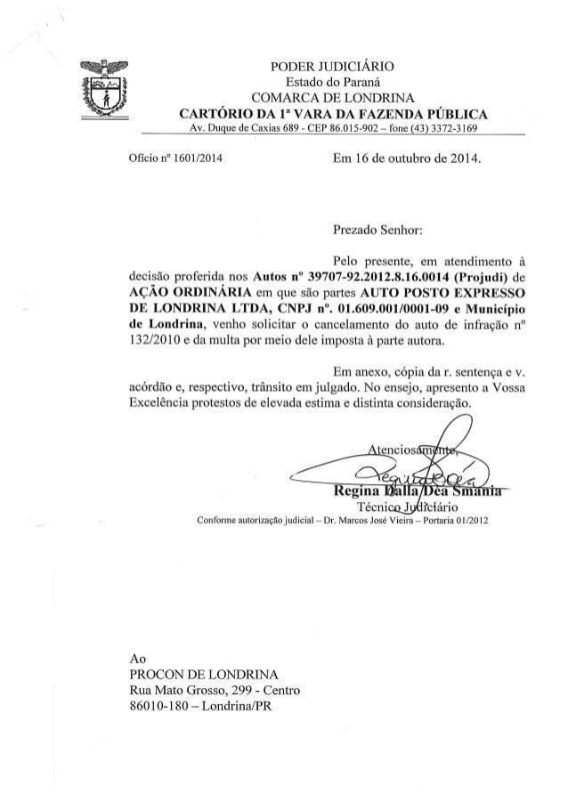 """PODER JUDICIÁRIO Estado do Paraná COMARCA DE LONDRINA  CARTÓRIO DA 1"""" VARA DA FAZENDA PÚBLICA Av.  DLIqLIe de Caxias 689 -..."""