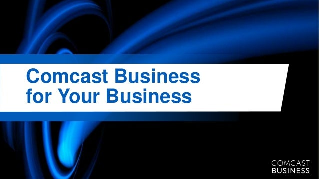 Comcast Business for Your Business