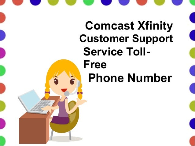 Comcast Xfinity Customer Support Service Toll Free Phone Number