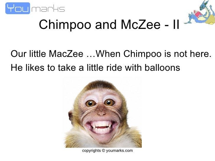 Chimpoo and McZee - II Our little MacZee …When Chimpoo is not here. He likes to take a little ride with balloons   copyrig...