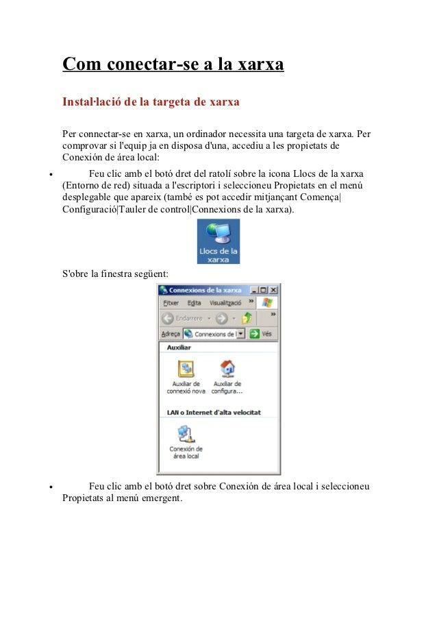 Com conectar-se a la xarxa    Instal·lació de la targeta de xarxa    Per connectar-se en xarxa, un ordinador necessita una...