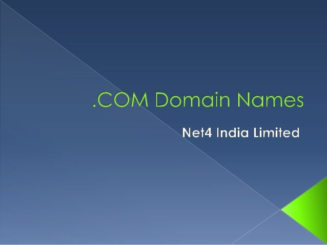  .COM is the most common and  recognized extension of domain names More than 233 Million Domains  Registered worldwide