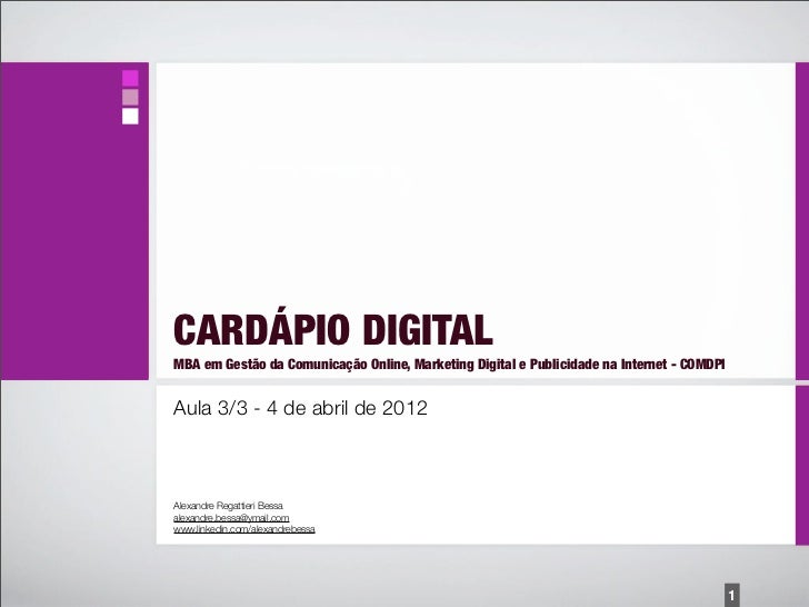 CARDÁPIO DIGITALMBA em Gestão da Comunicação Online, Marketing Digital e Publicidade na Internet - COMDPIAula 3/3 - 4 de a...