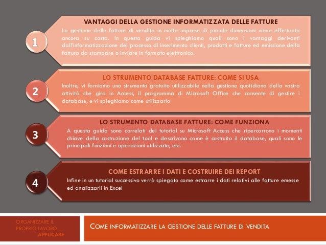 Come informatizzare la gestione delle fatture di vendita Slide 2