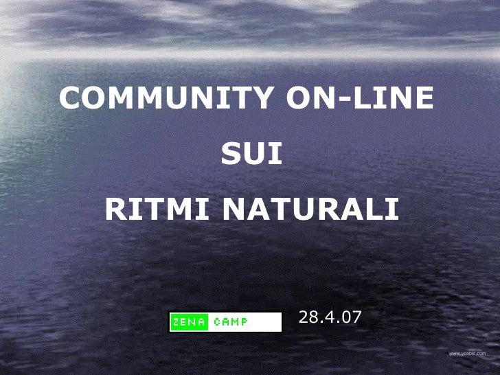 www.yooblo.com COMMUNITY ON-LINE  SUI RITMI NATURALI 28.4.07