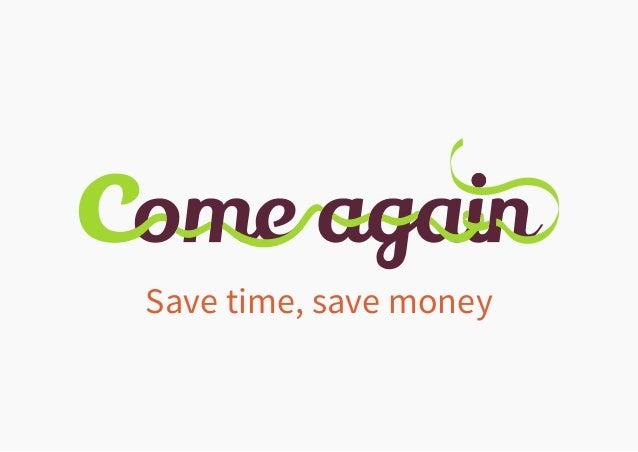 Save time, save money