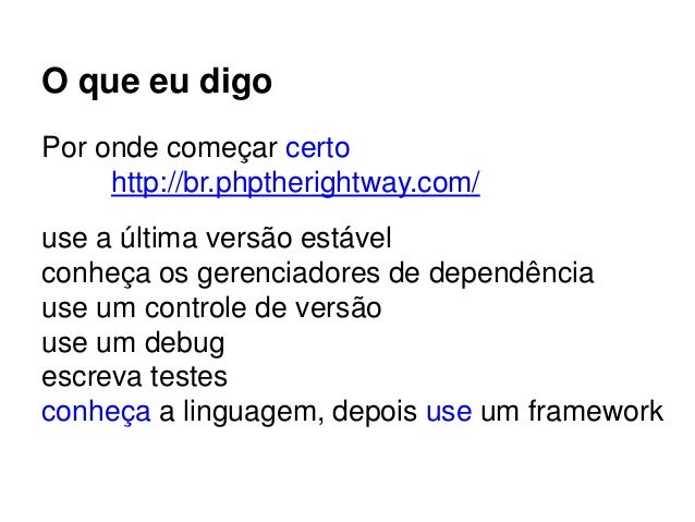 http://br.phptherightway.com