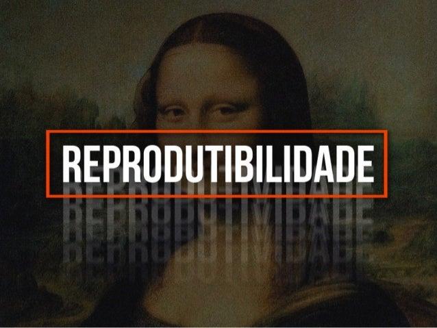 Reprodutibilidade - Walter Benjamin