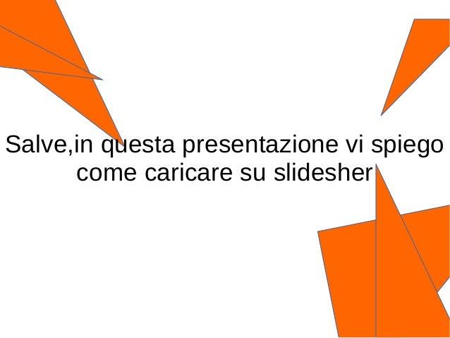 presentazioni slideshare