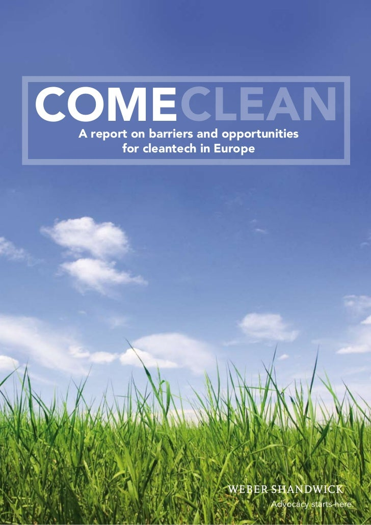 1 COMECLEAN     COMECLEAN  A report on barriers and opportunities         for cleantech in Europe
