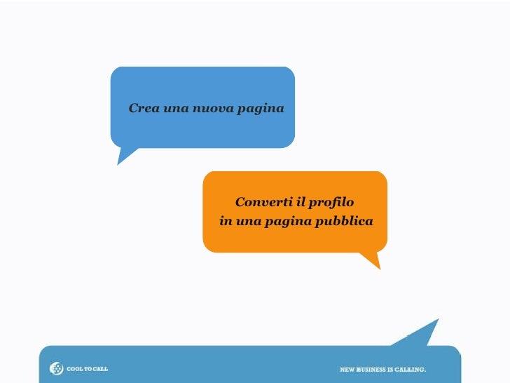 Crea una nuova pagina               Converti il profilo            in una pagina pubblica
