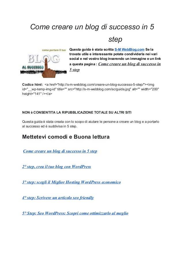 Comecreareunblogdisuccessoin5 step QuestaguidaèstatascrittaSMWebBlog.comSela trovateutileeinteress...