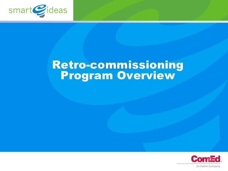 Retro-commissioning Program Overview