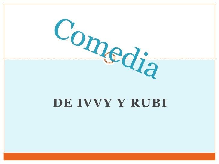DE IVVY Y RUBI
