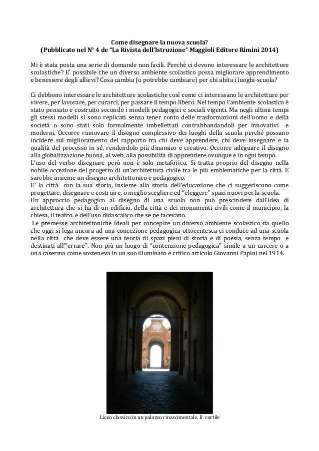 """Come  disegnare  la  nuova  scuola?  (Pubblicato  nel  N°  4  de  """"La  Rivista  dell'Istruzione""""  Maggioli  Editore  Rimin..."""