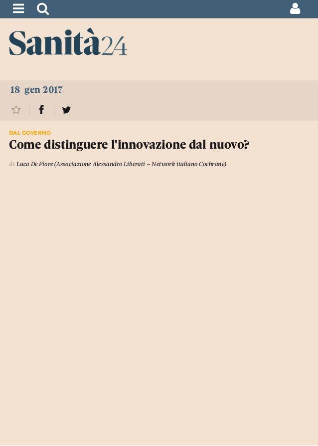 """!"""" # 18 gen 2017 $ % & DAL GOVERNO Come distinguere l'innovazione dal nuovo? di Luca De Fiore (Associazione Alessandro Lib..."""
