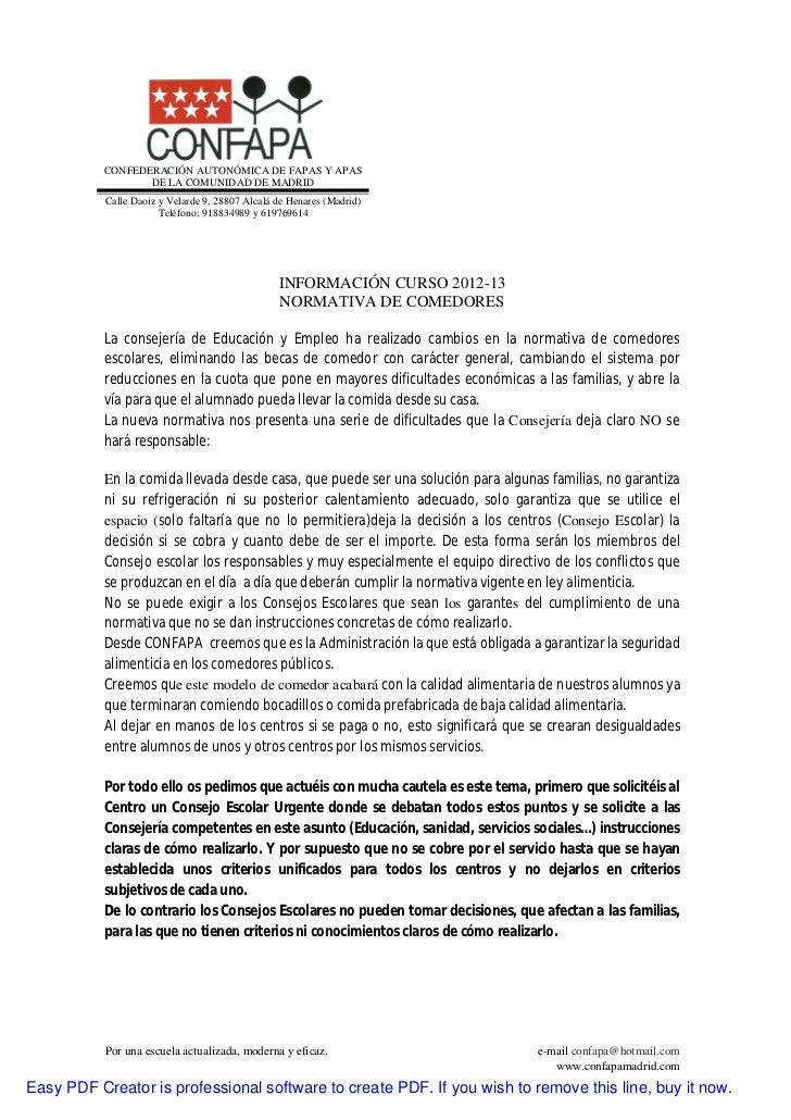 CONFEDERACIÓN AUTONÓMICA DE FAPAS Y APAS                  DE LA COMUNIDAD DE MADRID           Calle Daoiz y Velarde 9, 288...