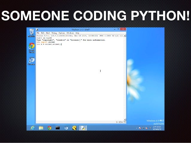 SOMEONE CODING PYTHON!