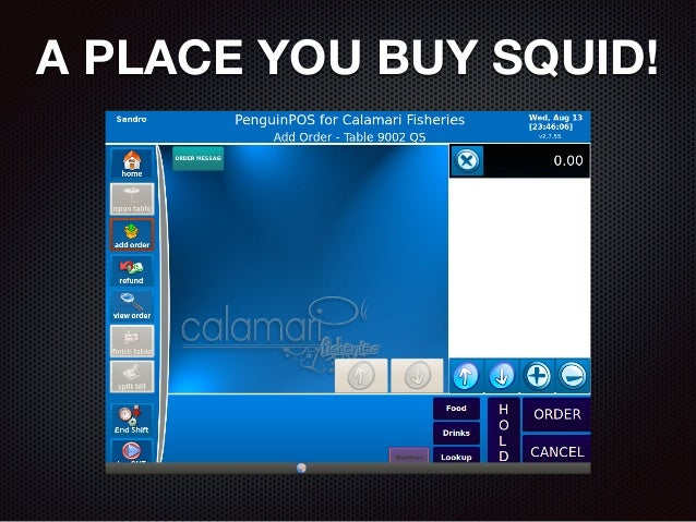 A PLACE YOU BUY SQUID!