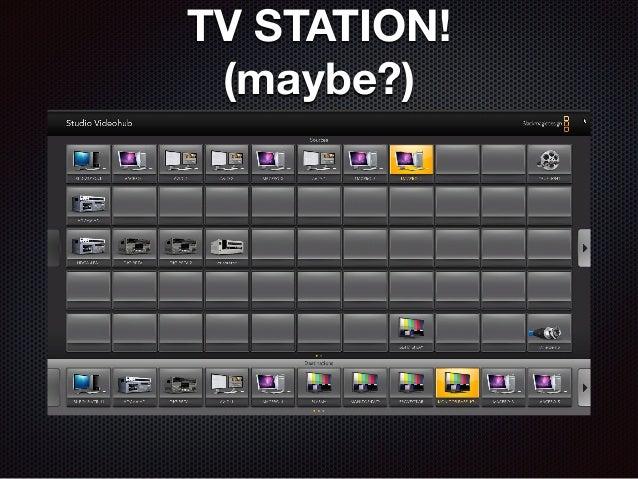 TV STATION! (maybe?)
