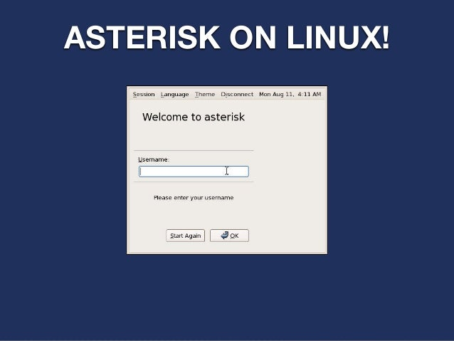 ASTERISK ON LINUX!