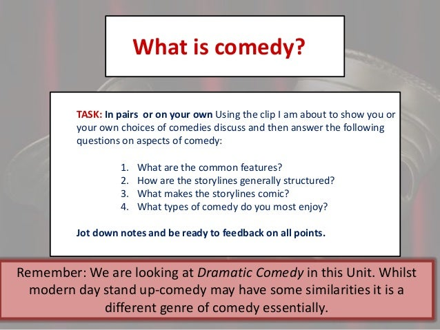 common features of a shakespeare comedy Compared with these strict rules, shakespeare's tragedy is a more relaxed genre   which flared at suspicion and rushed into action unchecked by calm common.