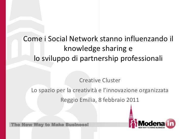 Come i Social Network stanno influenzando il                knowledge sharing e      lo sviluppo di partnership profession...