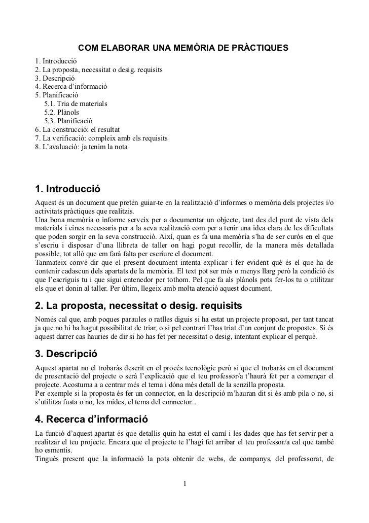 COM ELABORAR UNA MEMÒRIA DE PRÀCTIQUES1. Introducció2. La proposta, necessitat o desig. requisits3. Descripció4. Recerca d...