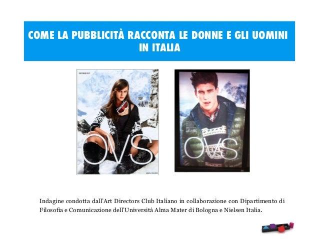 Come la pubblicità racconta le donne e gli uomini, in italia. Slide 2